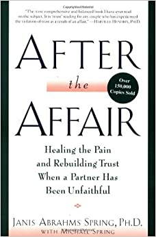 After the Affair by Janis Abrahms Spring (20-Sep-2004)