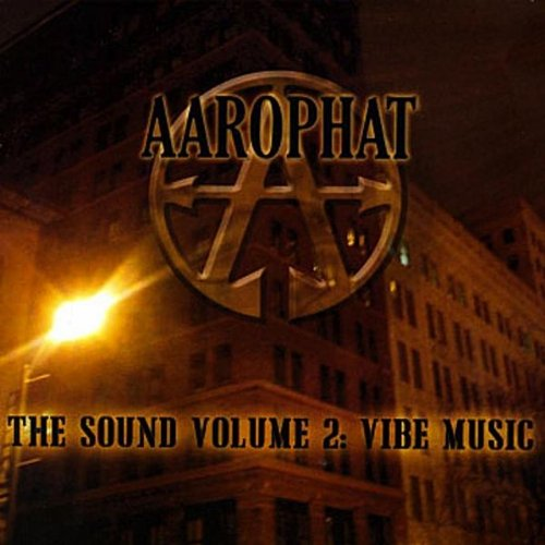 Aarophat - The Sound Vol. 2 : Vibe Music