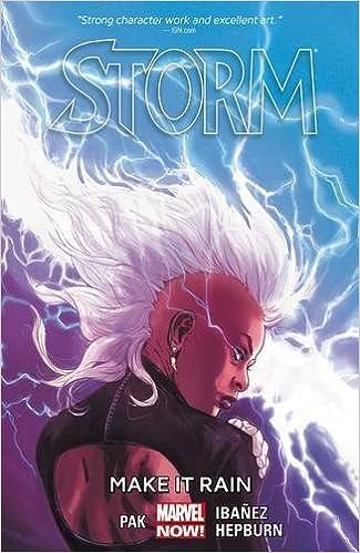 Book Storm Volume 1: Make it Rain by Greg Pak (3-Mar-2015)