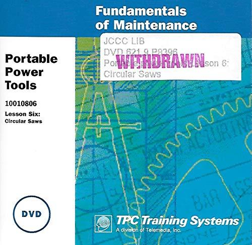 Portable Power Tools: Circular Saws Training (Fundamentals of Maintenance) No. 10010806 ()