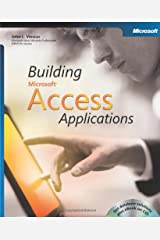 Building Microsoft® Access Applications (Business Skills) Paperback