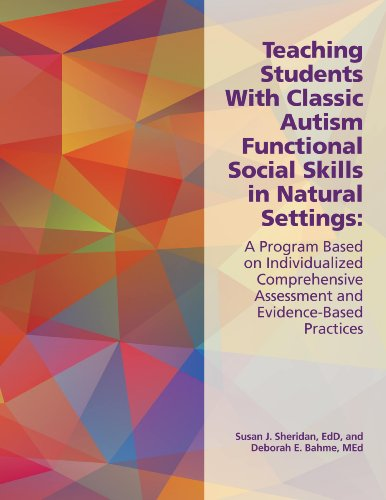 th Classic Autism Functional Social Skills: A Program Based on Individualized Comprehensive Assessment and Evidence-Based Practices ()
