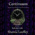 Continuum: Episode Three of the Chronicles of the Harekaiian | Shanna Lauffey
