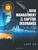Risk Management & Captive Insurance