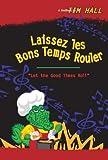 Laissez les Bon Temps Rouler, Tim Hall, 1598793268