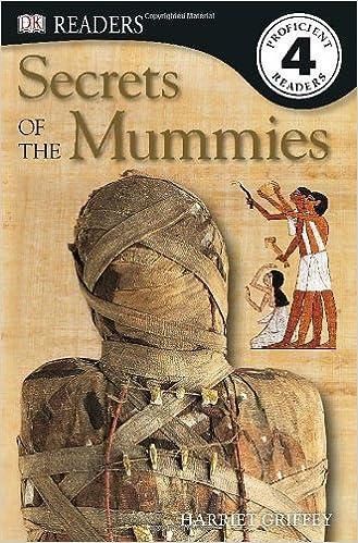 Secrets of the Mummies (DK Readers, Level 4: Proficient Readers) by Harriet Griffey (1998-11-09)