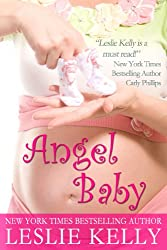 ANGEL BABY - A Sweetly Sexy Contemporary Romance!