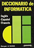 img - for Spanish/ English & French Computers Dictionaries Diccionario de Informatica book / textbook / text book