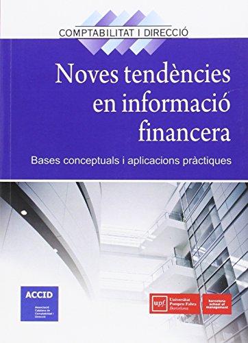 Descargar Libro Noves Tendències En Informació Financera: Bases Conceptuals I Aplicacions Pràctiques Accid