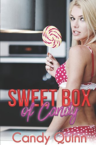 Sweet Box of Candy: 100 Stories of Brats, Fertile First Times, & More... pdf