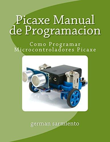 Descargar Libro Picaxe Manual De Programacion German Sarmiento