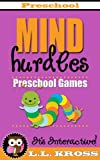 Preschool Games (Interactive Books For Kids): Mind Hurdles