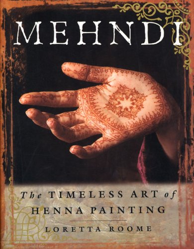 Mehndi: The Timeless Art of Henna - Mehndi Body