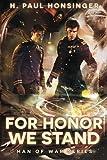 For Honor We Stand, H. Paul Honsinger, 1477849483