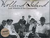 img - for Holland Island Lost Atlantis of the Chesapeake book / textbook / text book