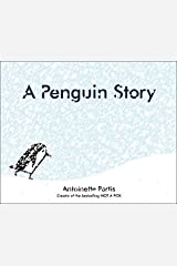 A Penguin Story Hardcover