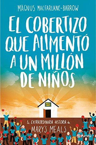 Amazon.com: El cobertizo que alimentó a un millón de niños ...
