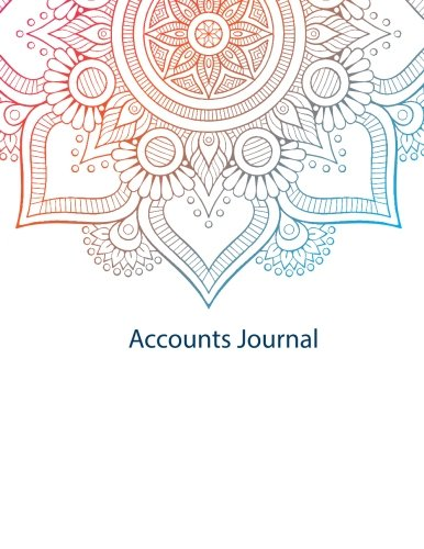Accounts Journal: Financial Accounting Journal Entries : Notebook: Mandala 7: With Columns For Date, Description, Reference, Credit, And Debit. Paper Book Pad with 120 Record Pages 8.5 In By 11 In