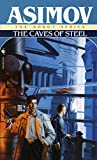 img - for The Caves of Steel (R. Daneel Olivaw, Book 1) book / textbook / text book