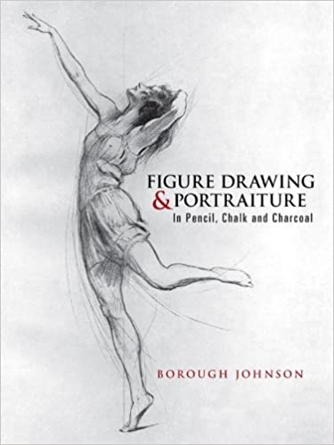 Lataa online-kirjoja ncert Figure Drawing and Portraiture: In Pencil, Chalk and Charcoal (Dover Art Instruction) by Borough Johnson PDF