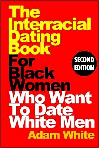 Girls black white men date The Real