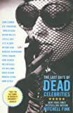 The Last Days of Dead Celebrities, Mitchell Fink, 1401360254