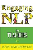 NLP for Teachers (Engaging NLP)
