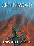 Greensword, Donald J. Bingle, 1594147280