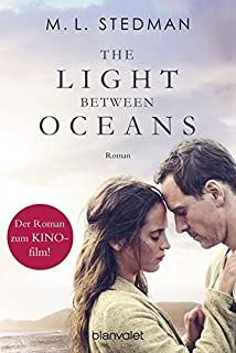 The Light Between Oceans: Das Licht Zwischen Den Meeren   Roman[German  Language]