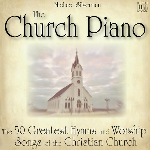The Church Piano: 50 Greatest ...