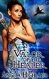Download Valor of the Healer (Rebels of Adalonia) in PDF ePUB Free Online
