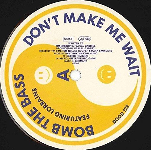 Don't make me wait/Megablast (1988, feat. Lorraine) / Vinyl single [Vinyl-Single 7'']