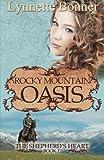 Rocky Mountain Oasis, Lynnette Bonner, 1478269502