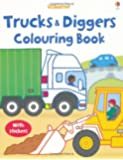 Trucks and Diggers (Usborne First Colouring Books) (My First Colouring Book)