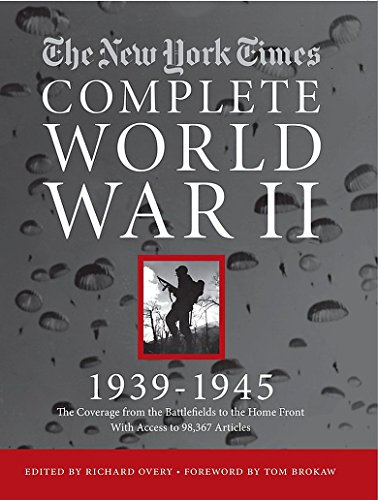 New York Times Complete World War 2: All the Coverage from the Battlefields and the Home ()