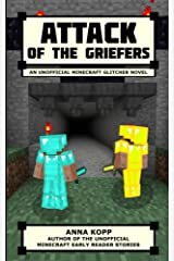 Attack of the Griefers: An Unofficial Minecraft Glitcher Novel (The Glitcher) (Volume 2) Paperback