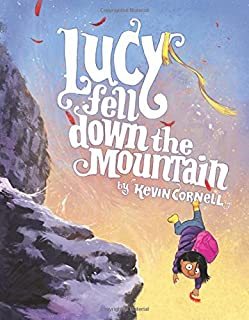 Book Cover: Lucy Fell Down the Mountain