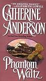 Phantom Waltz, Catherine Anderson, 0451409892
