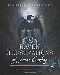 The Raven Illustrations of James Carling:: Poe's Classic in Vivid View