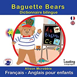 Baguette Bears Dictionnaire Bilingue Francais Anglais
