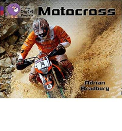 Book [(Motocross: Purple Band 08/Ruby Band 14 )] [Author: Adrian Bradbury] [May-2013]