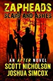 Scars and Ashes (Zapheads) (Volume 2)