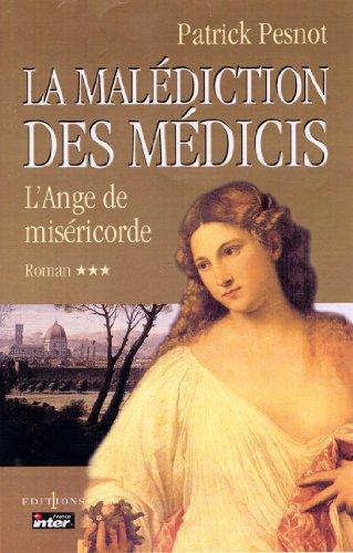 Amazon Com La Malediction Des Medicis T Iii L Ange De