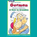 A Visit to Grandma: Berlitz Kids German, Adventures with Nicholas |  Berlitz