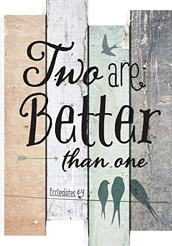 Two Are Better Ecclesiastes 4:9 Wood 20.5 inch Wall Art Sign Plaque
