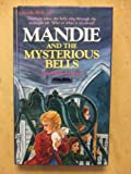 Front cover for the book Mandie and the Mysterious Bells by Lois Gladys Leppard