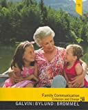 Family Communication : Cohesion and Change, Galvin, Kathleen M. and Galvin, 020502677X