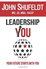 LeadershipYOU: Your Future Starts With You (The Outlier Series) Paperback