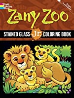Zany Zoo Stained Glass Jr. Coloring Book (Dover