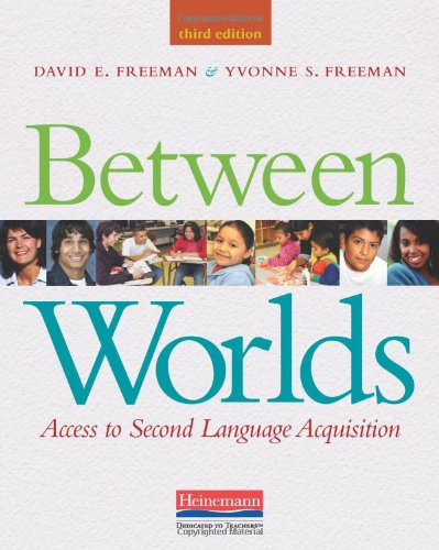 Between Worlds, Third Edition: Access to Second Language Acquisition by Heinemann Educational Books